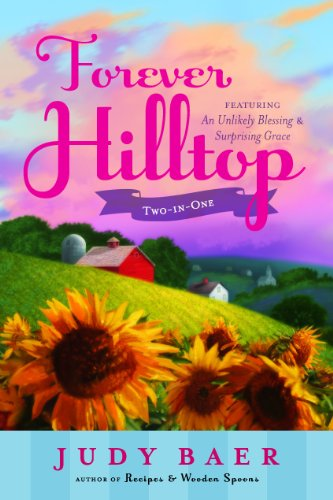 Image of Forever Hilltop Two-in-One featuring An Unlikely Blessing and Surprising Grace