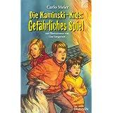Die Kaminski-Kids: Gefährliches Spiel
