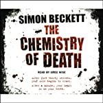 The Chemistry of Death: Dr David Hunter, Book 1 | Simon Beckett