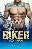 Biker Badboy: Eine Liebesgeschichte (Kurzgeschichten für Frauen) (German Edition)