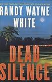 Dead Silence (Doc Ford) (0399155406) by White, Randy Wayne