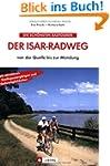 Der Isar-Radweg: von der Quelle bis z...
