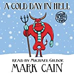 A Cold Day in Hell: Circles in Hell, Book 2 | Mark Cain