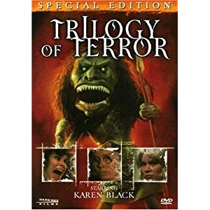 Scariest Movies of All Time: Trilogy of Terror