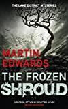 The Frozen Shroud (Lake District Mysteries Book 6)