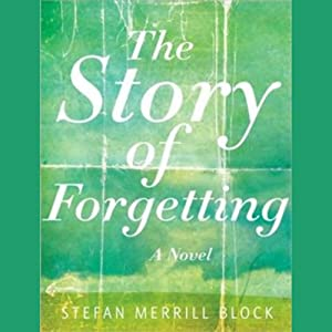 The Story of Forgetting Audiobook