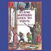 Nurse Matilda Goes To Town | [Christianna Brand]