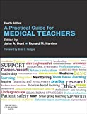 img - for A Practical Guide for Medical Teachers book / textbook / text book
