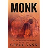 Monk: A Science Fiction Novella (The Chronicles of Bodhi Prime Book 2) ~ Gregg Vann