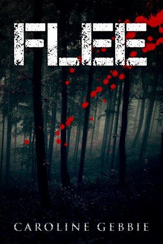 Caroline Gebbie - Flee : A Supernatural Horror Thriller (The Occult-Horror Survival Story of a Girl) (English Edition)