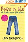Forever in Blue: The Fourth Summer of...