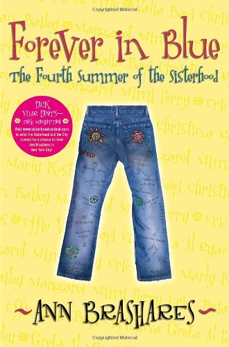 Cover of Forever in Blue: The Fourth Summer of the Sisterhood (Sisterhood of Traveling Pants, Book 4)