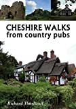 Cheshire Walks from country pubs
