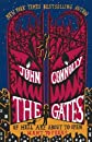 (THE GATES ) BY Connolly, John (Author) Hardcover Published on (10 , 2009)
