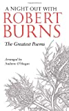 A Night Out with Robert Burns: The Greatest Poems (0771017421) by Burns, Robert