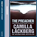The Preacher (       UNABRIDGED) by Camilla Läckberg Narrated by Cameron Stewart