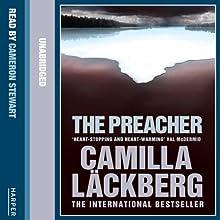 The Preacher | Livre audio Auteur(s) : Camilla Läckberg Narrateur(s) : Cameron Stewart