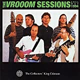 The VROOOM Sessions 1994 by King Crimson
