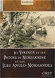 echange, troc Jean Renaud - Les Vikings et le Patois de Normandie et des Iles Anglo-Normandes