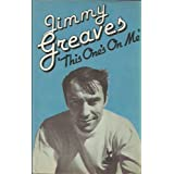 This One's on Meby Jimmy Greaves