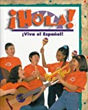 Hola!: Viva el espaol! (English and Spanish Edition)
