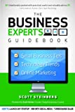 Business Expert's Guidebook: Small Business Tips, Technology Trends and Online Marketing