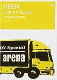 DEEN LIVE JOY Special YOKOHAMA ARENA[DVD]