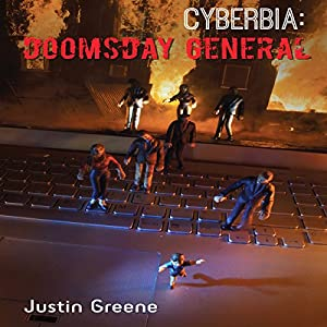 CYBERBIA: Doomsday General Audiobook
