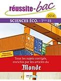Réussite bac 2014 - Sciences éco., Terminale série ES