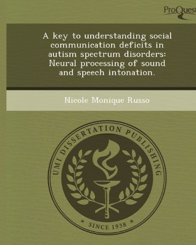 A key to understanding social communication deficits in autism spectrum disorders: Neural processing of sound and speech