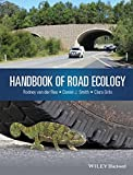 img - for Handbook of Road Ecology book / textbook / text book