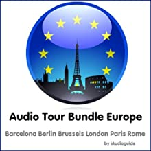 City Audio Tour Collection: Europe Audiobook by  iAudioguide Narrated by Brian Butler