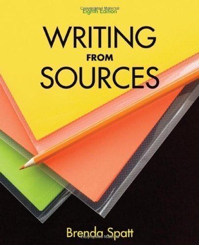 Writing from Sources 8th (eighth) Edition by Spatt,...