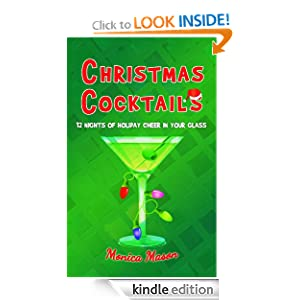 Free Kindle Book: Christmas Cocktails, by Monica Mason