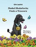 Shakel Shakelovitz Finds a Treasure (Childrens Pet Books)