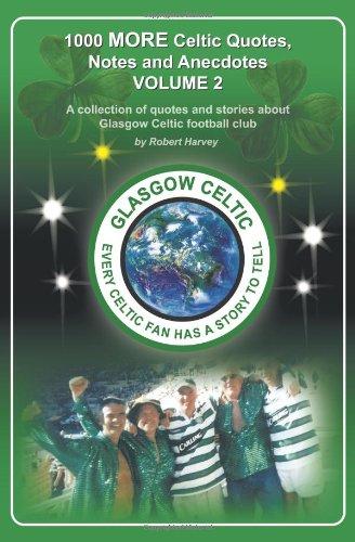 1 000 plus de Celtic, citations, Notes et Anecdotes
