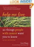 Help Me Live, Revised: 20 Things Peop...