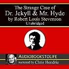 The Strange Case of Dr. Jekyll and Mr. Hyde Hörbuch von Robert Louis Stevenson Gesprochen von: Chris Hendrie