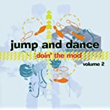 Doin' the Mod Vol.2: Jump and Dance