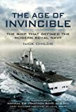 Book cover for Age of Invincible: The Ship that defined the modern Royal Navy