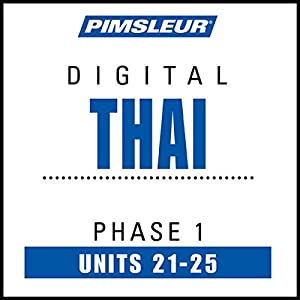 Thai Phase 1, Unit 21-25 Hörbuch