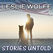 Stories Untold: A Novel | [Leslie Wolfe]
