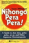 Nihongo Pera Pera !: A User's Guide t...