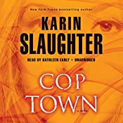 Cop Town Part 2 | [Karin Slaughter]