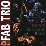 Fab Trio Live In Amsterdam