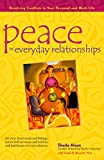 Peace in Everyday Relationships