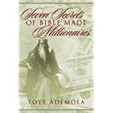 Seven Secrets Of Bible-Made Millionairesby Toye Ademola