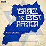 Israel in East Africa | Mark Whitaker