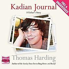 Kadian Journal (       UNABRIDGED) by Thomas Harding Narrated by Thomas Harding