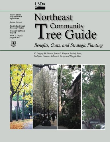 Northeast Community Tree Guide: Benefits, Costs, and Strategic Planting